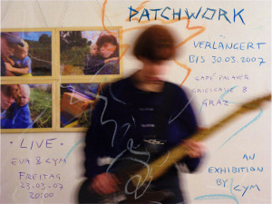 Patchwork - An exhibition by CYM - verlaengert bis Ende Maerz